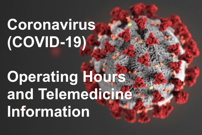 COVID-19 Operating Hours and Telemedicine Information